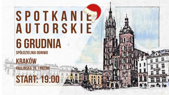 Spotkanie autorskie 6 grudzień Kraków